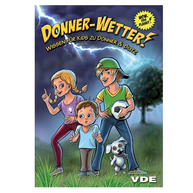 Donner-Wetter! - Wissen für Kids zu Donner und Blitz