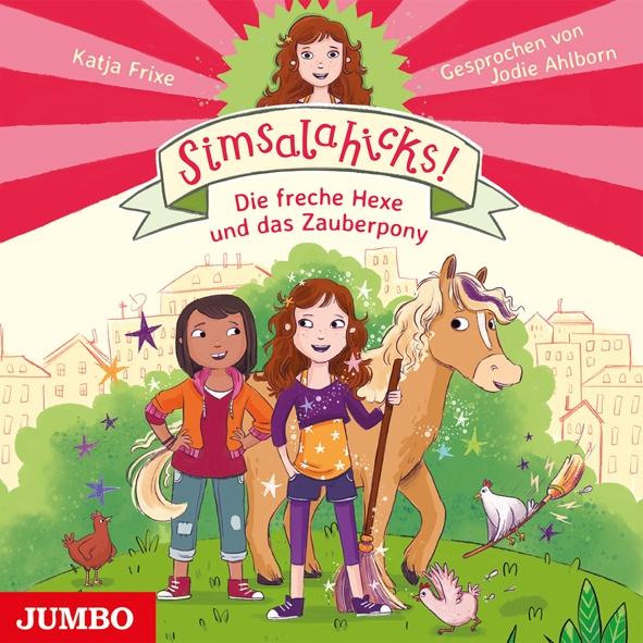 Simsalahicks Die freche Hexe und das Zauberpony.jpg