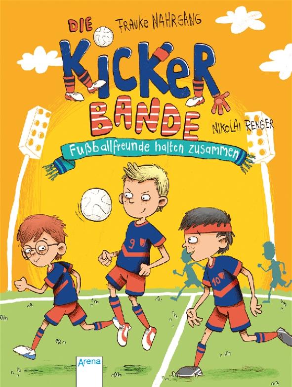 Die Kicker Bande Fussballfreunde halten zusammen.jpg
