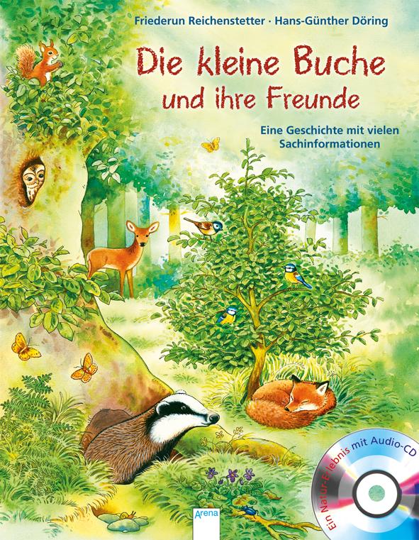 Die kleine Buche und ihre Freunde
