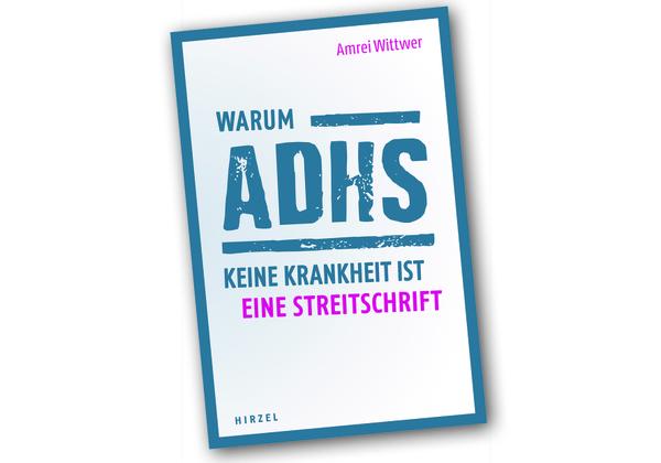 COVER_Wittwer_Warum_ADHS_keine_Krankheit_ist.jpg