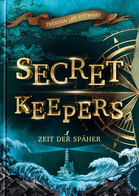 Secret Keepers, Band 1: Zeit der Späher