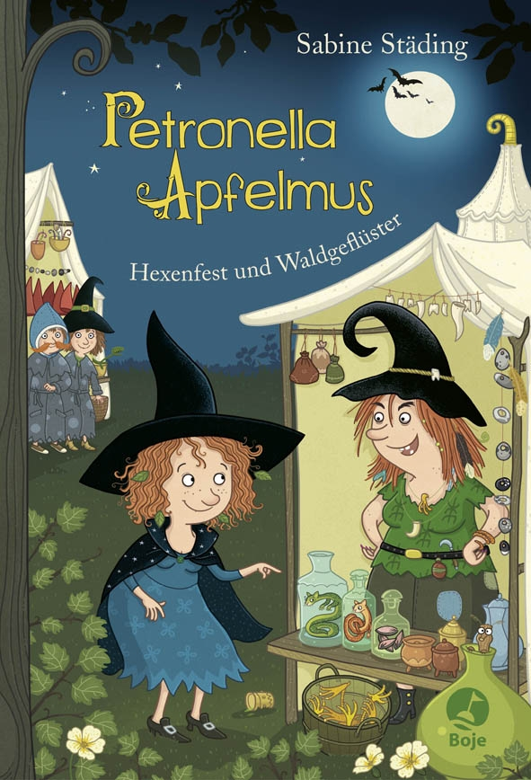 Petronella Apfelmus: Hexenfest und Waldgeflüster