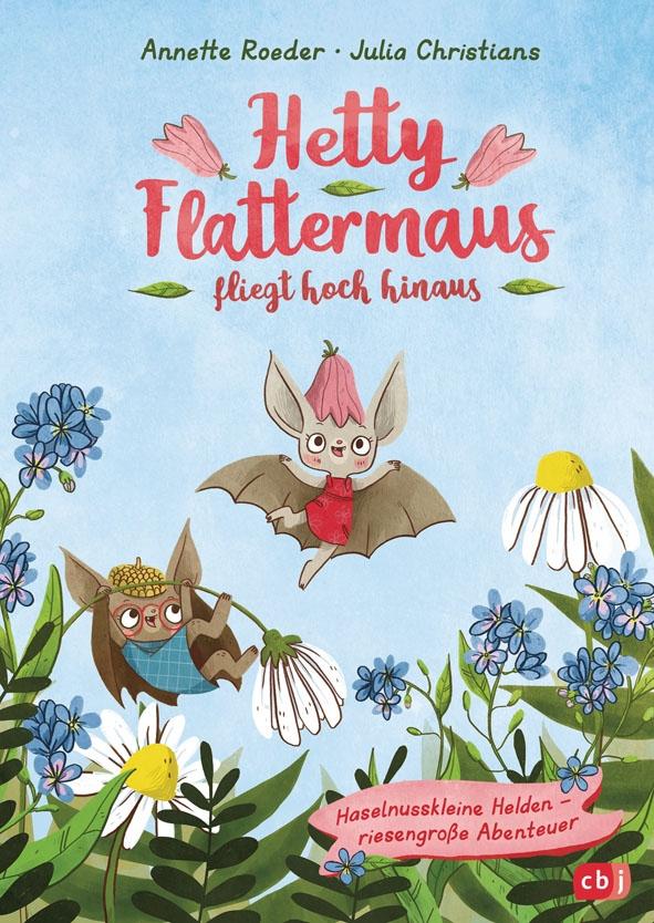 Hetty Flattermaus, Buch 1: Hetty Flattermaus fliegt hoch hinaus.
