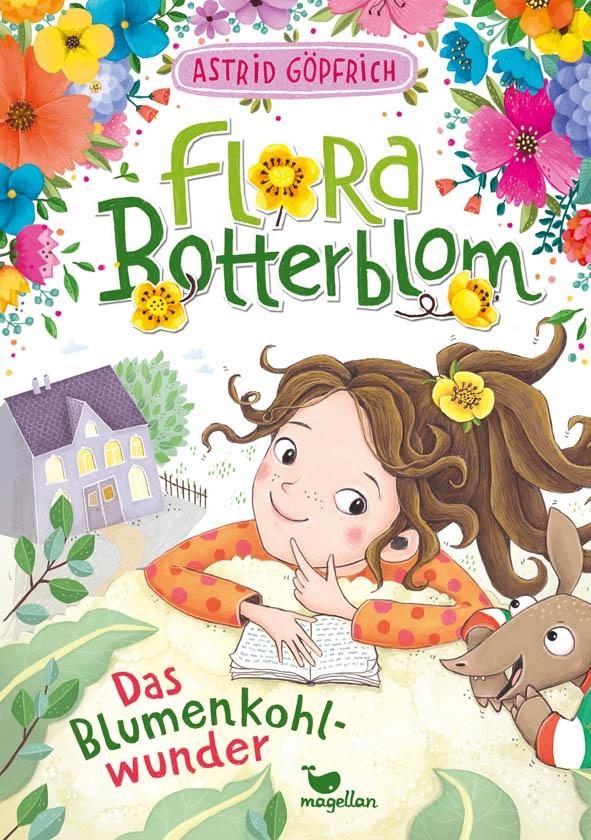 Flora Botterblom, Band 3: Das Blumenkohlwunder