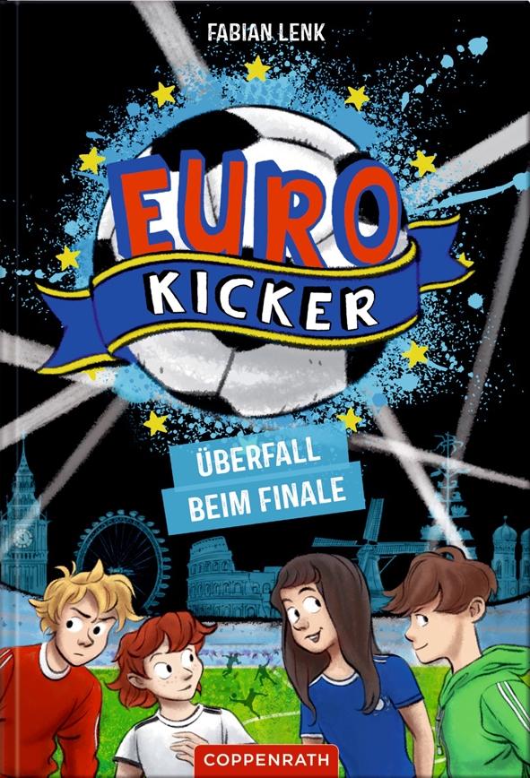 Die Euro-Kicker, Band 2: Überfall im Halbfinale