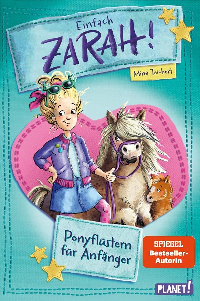 Einfach Zarah!, Band 1: Ponyflüstern für Anfänger