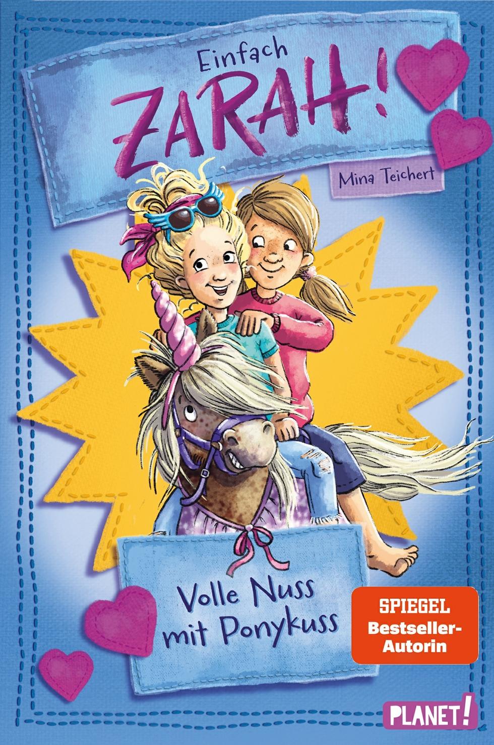 Einfach Zarah!, Band 2: Volle Nuss mit Ponykuss